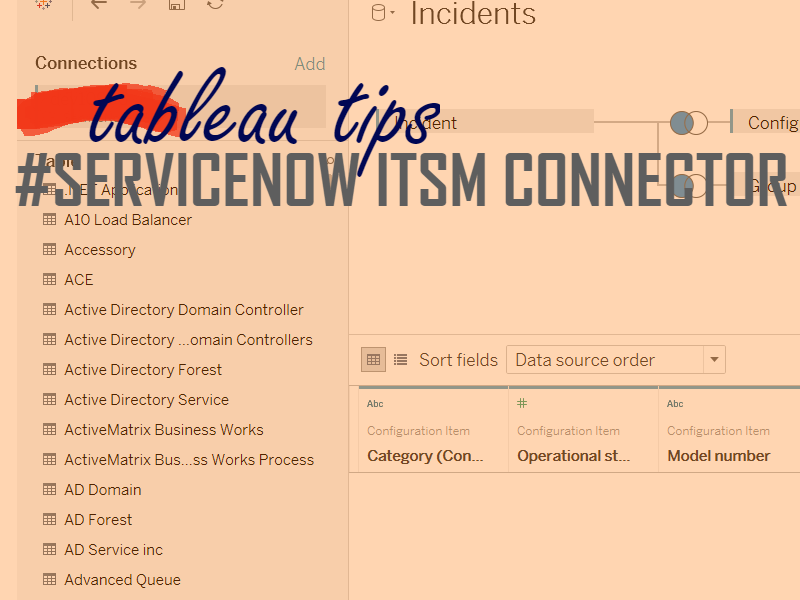 Take Advantage Of The New Servicenow Tableau Connector Part 2