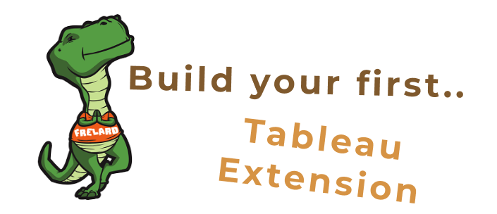Build your first Tableau Dashboard Extension