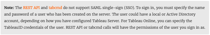 How to use TabCMD & the Tableau Server REST API when using